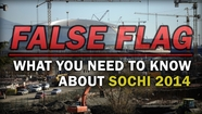 "WAS THERE A POSSIBLE ""NEW WORLD ORDER"" FALSE FLAG ""TERROR"" ATTACK PLANNED AT THE SOCHI OLYMPIC GAMES THAT WAS AVERTED?"
